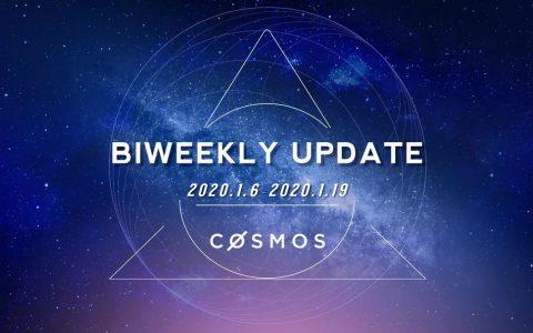 Cosmos 双周报 (2020.1.6-1.19)