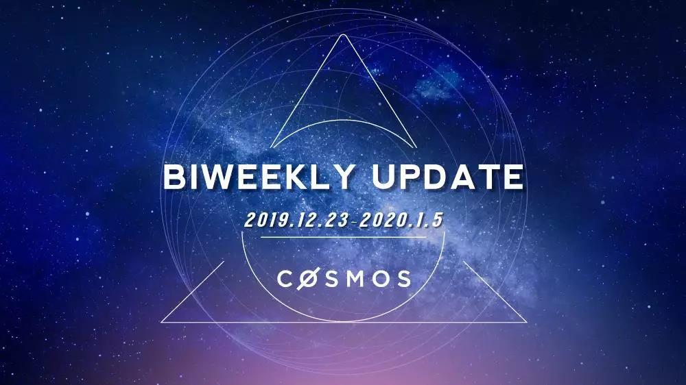 Cosmos 双周报 (2019.12.23-2020.1.5)